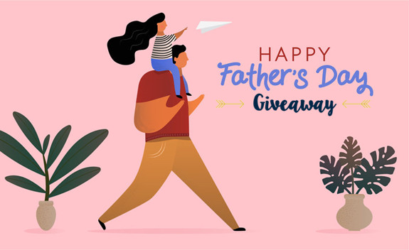 #GIVEAWAY: Why your papa is important to you?